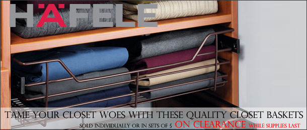 Hafele Closet Organizer Baskets, On Sale!