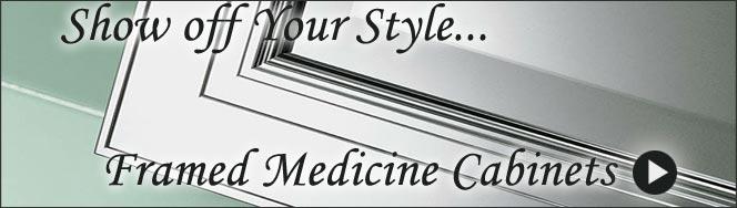 Framed Medicine Cabinets